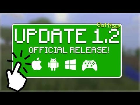 MINECRAFT 1.2 OUT NOW!! – 1.2 UPDATE Officially Released Today & Tomorrow!! (Better Together Update)