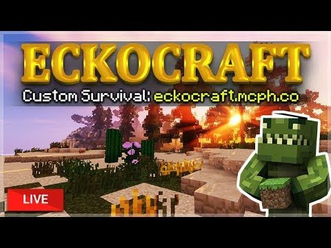LIVE ECKOCRAFT CUSTOM SURVIVAL! – MINECRAFT PC SERVER 1.12.2+ (eckocraft.mcph.co)