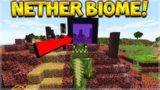 HOW TO GET THE INFECTED NETHER BIOME IN THE MINECRAFT OVERWORLD!!!