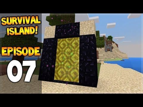 Minecraft Pocket Edition – Survival Island – First Adventure Into The Nether! Episode 7