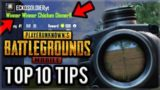 10 TOP TIPS TO HELP IMPROVE YOUR PUBG MOBILE GAMEPLAY!