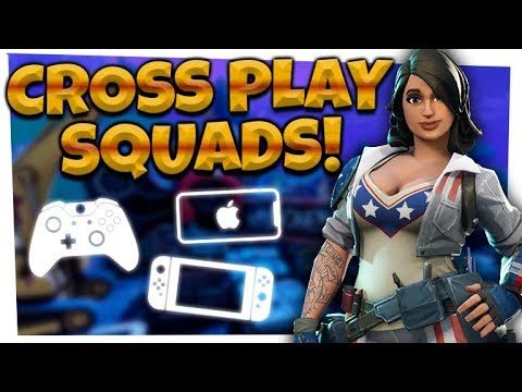 Fortnite: CROSSPLAY Squads | Xbox, iOS, Nintendo Switch!