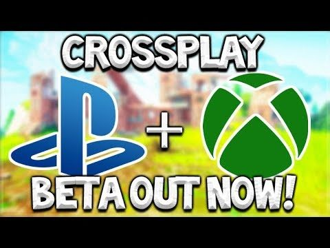 Fortnite Cross Platform Xbox & PS4 – BETA CROSSPLAY OUT NOW PLAYSTATION 4 (Cross Platform Fornite)