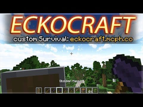 JOIN ECKOCRAFT CUSTOM SURVIVAL! – NEW OBSIDIAN TOOLS! MINECRAFT PC SERVER 1.13.1(eckocraft.mcph.co)