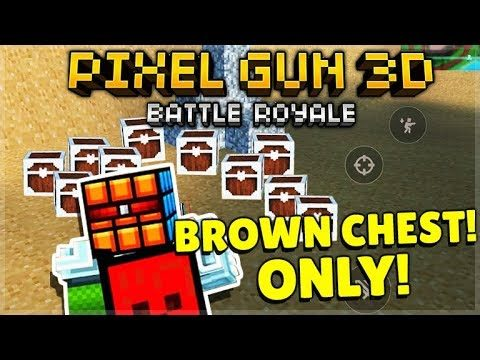 THIS WEAPON IS OP! BROWN WOODEN CHEST ONLY BATTLE ROYALE CHALLENGE   Pixel Gun 3D