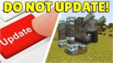 DO NOT Update TO THIS VERSION Of Minecraft! (Must Watch!)