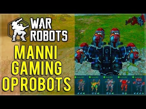 I GOT TO USE MANNI-GAMING OP ROBOTS SETUP! | War Robots