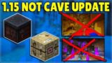 Minecraft 1.15 – NOT A CAVE UPDATE But WHAT UPDATE IS COMING NEXT