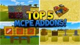TOP 5 BEST ADDONS For Minecraft Pocket Edition (iOS, Android, PC, Xbox, Switch)